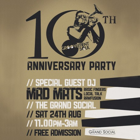 MAD MATS @ GROOVEMENT SOUL 10TH ANNIVERSARY PARTY