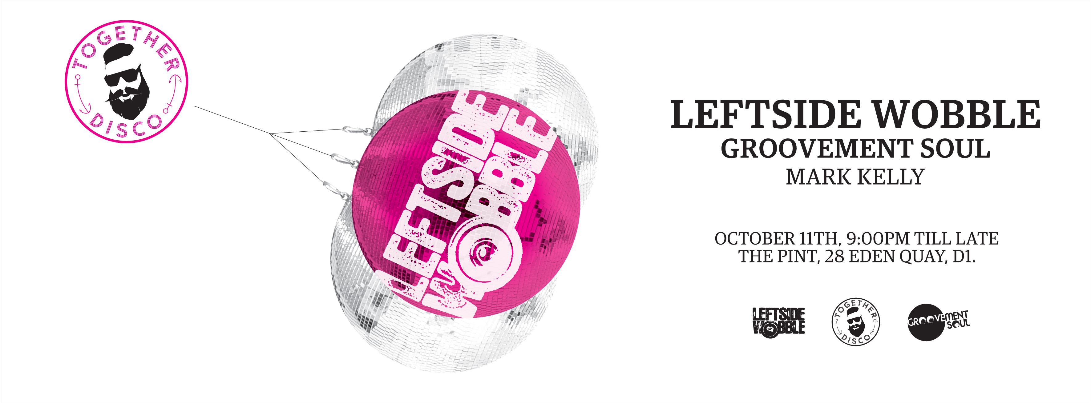 TOGETHER DISCO PRESENTS LEFTSIDE WOBBLE & GROOVEMENT SOUL