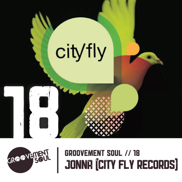 GS18: JONNA (CITY FLY RECORDS) – GROOVEMENT SOUL PODCAST – SEPT 2013