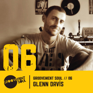 GS6: GLENN DAVIS (GROOVEMENT SOUL) LETS GO DISCO MIX – NOV 2011