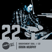 GS:22 GROOVEMENT SOUL PODCAST COMPETITION – IRISH WINNER – BRIAN MURPHY