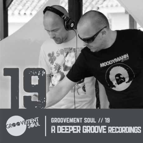 GS19: A DEEPER GROOVE RECORDINGS GUEST MIX – GROOVEMENT SOUL PODCAST – NOV 2013
