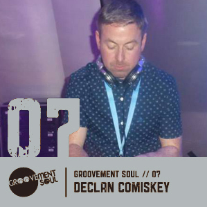 GS7: DECLAN COMISKEY (GROOVEMENT SOUL) DISCO FLAVA MIX – NOV 2011