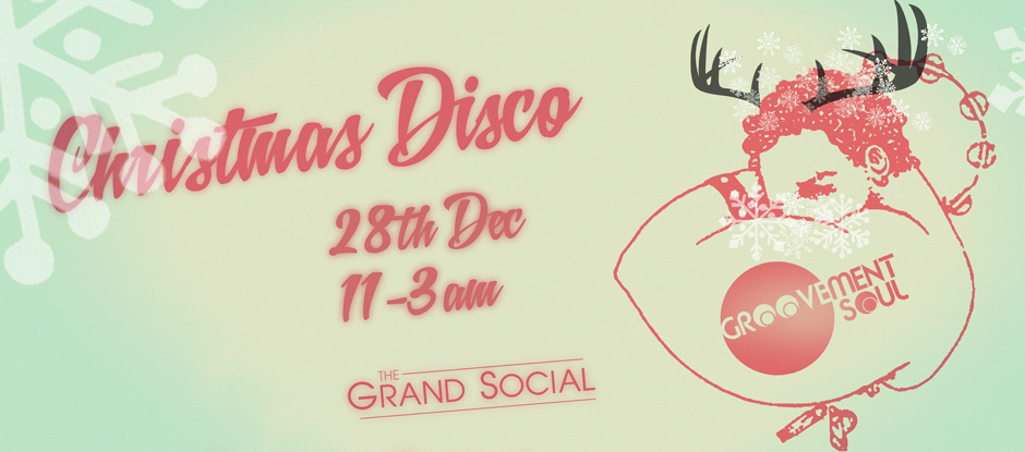 GROOVEMENT SOUL - CHRISTMAS DISCO - 28TH DEC