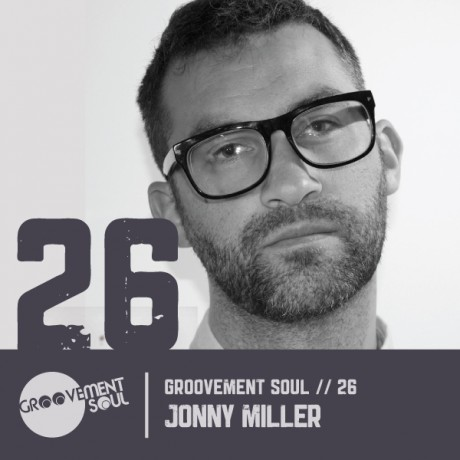 GS:26 – JONNY MILLER – EXCLUSIVE AFRODEEP MIX – GROOVEMENT SOUL PODCAST