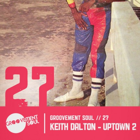 GS27 – KEITH DALTON – UPTOWN 2