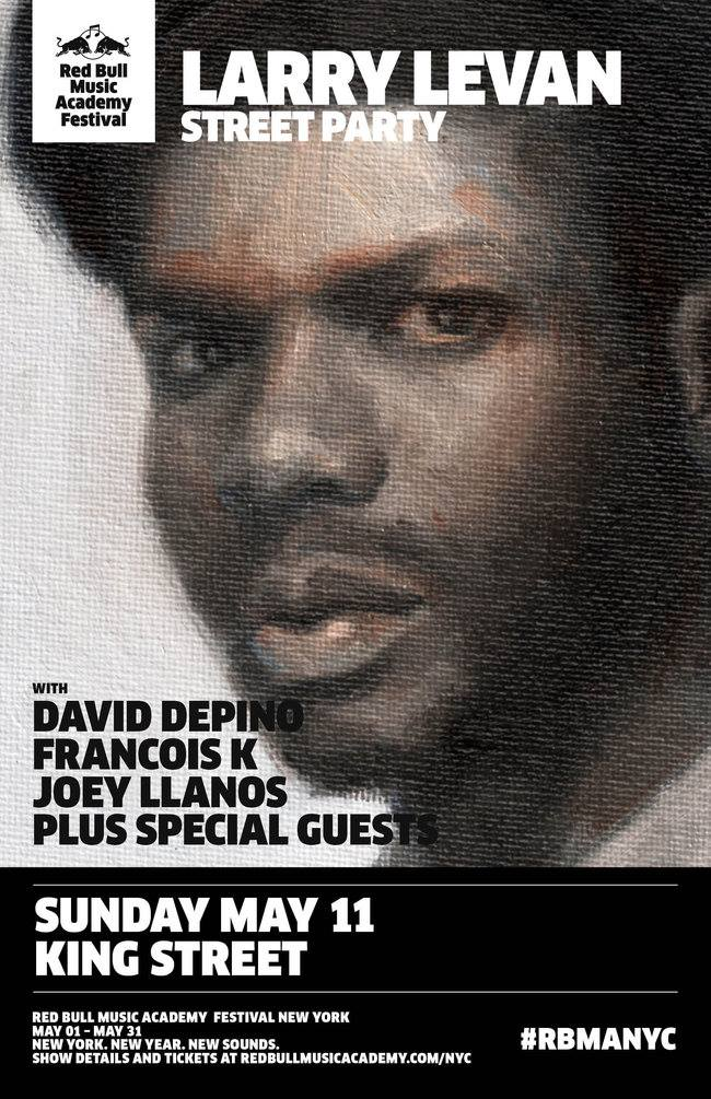 RED BULL MUSIC ACADEMY FESTIVAL NEW YORK PRESENTS LARRY LEVAN STREET PARTY