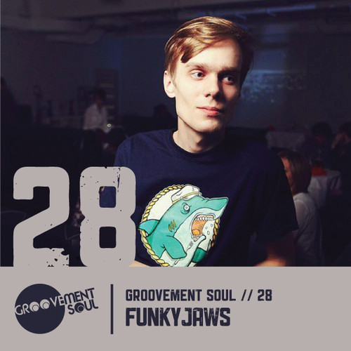 GS:28 FUNKYJAWS – EXCLUSIVE GROOVEMENT SOUL PODCAST
