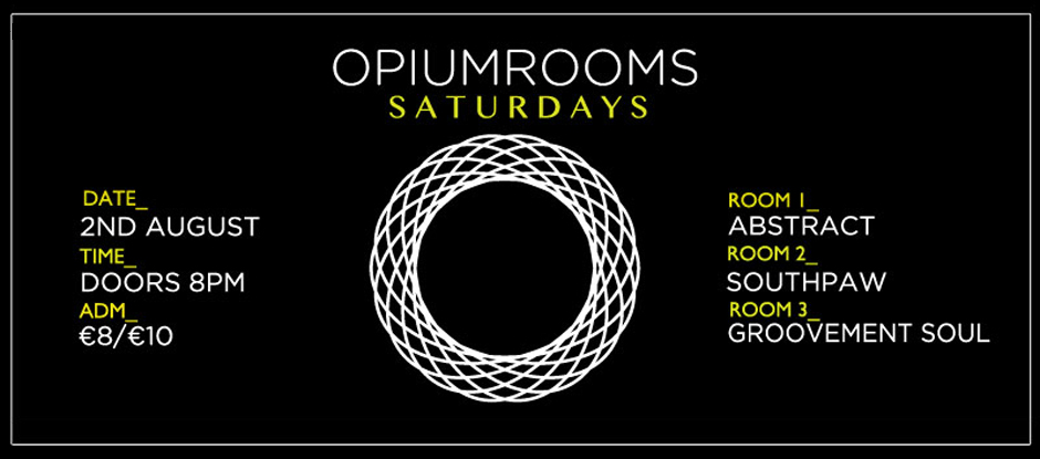 2nd August // Opium Rooms Saturdays // Groovement Soul