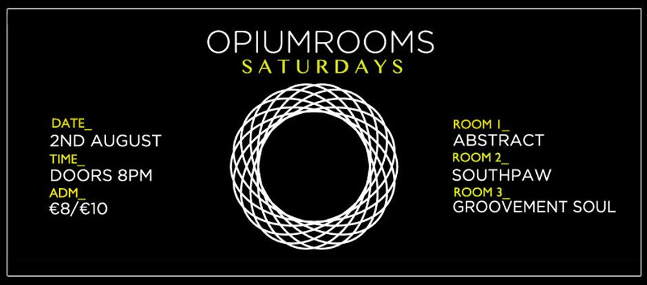 2nd August // Opium Rooms Saturdays // Groovement Soul