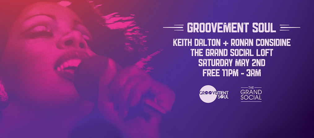 Groovement- Soul Residency night May 2nd @ Grand Social